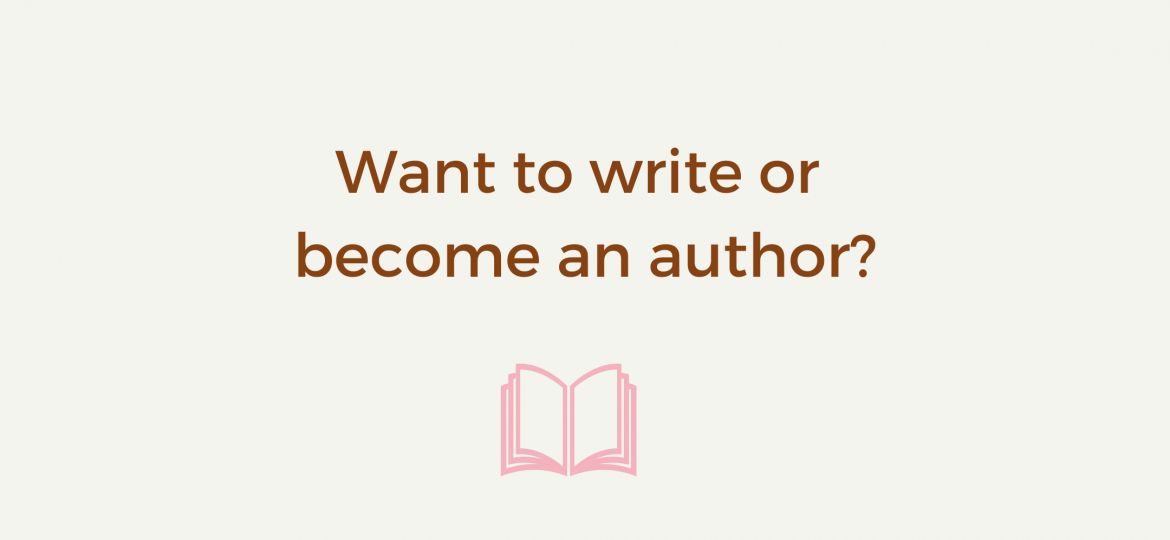 Banner Want to write or become an author (2)